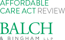 Affordable Care Act Review - Balsh & Bingham LLP
